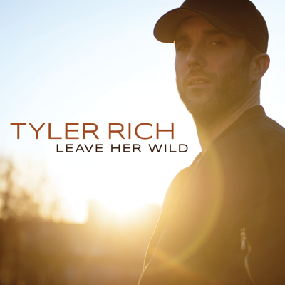 Leave Her Wild - Tyler Rich song