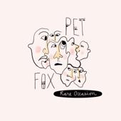 Pet Fox - Fine Line