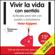 Victor Küppers - Vivir la vida con sentido [Live Life with Meaning]: Actitudes para vivir con pasión y entusiasmo [Live with Passion and Enthusiasm] (Unabridged)