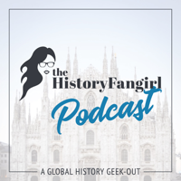 Podcast cover art for The History Fangirl Podcast