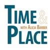 Time and Place with Alicia Barber
