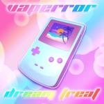 VAPERROR - Dream Treat