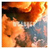 WHARVES - Hard to Let Go