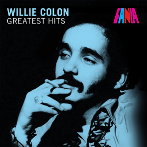 Willie Colón - Greatest Hits