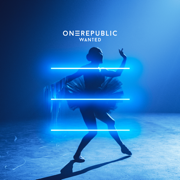 Wanted - OneRepublic - OneRepublic