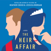 Heather Cocks & Jessica Morgan - The Heir Affair  artwork
