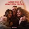 Nando Reis e Anavitória Juntos Ao Vivo Single
