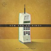 Kem Kan Eg Ringe (feat. Store P & Lars Vaular) - Kygo