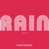 Planetshakers - Rain, Pt. 2 - EP artwork