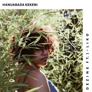 Dezine - Hanuabada Kekeni feat. J-Liko