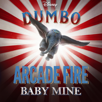 Arcade Fire Baby Mine (From
