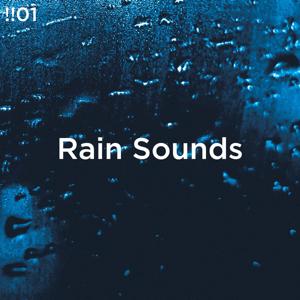 Rain Sounds & Rain for Deep Sleep - !!#01 Rain Sounds