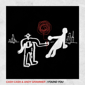 Cash Cash & Andy Grammer - I Found You