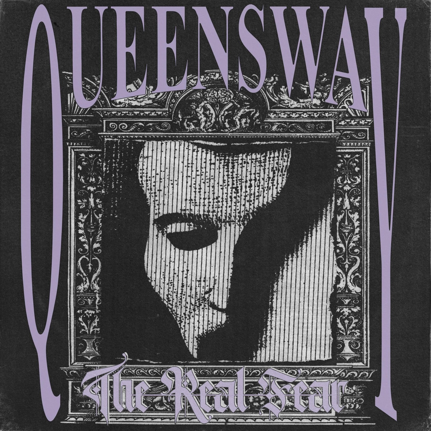Queensway - The Real Fear [EP] (2019)