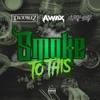 Icon Smoke to this (feat. A-Wax & Lazy Boy) - Single