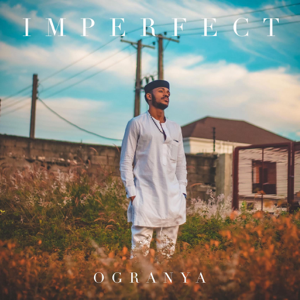 Ogranya - Imperfect - EP