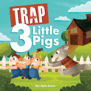 Trap 3 Little Pigs - Kyle Exum - Kyle Exum