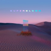 MisterWives - SUPERBLOOM