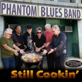 Phantom Blues Band - Better But Not Good
