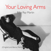 Billie Ray Martin - Your Loving Arms (Spanish Version) artwork