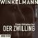 Andreas Winkelmann - Der Zwilling (Ungekürzt)