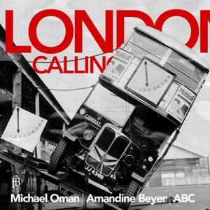 Michael Oman, Amandine Beyer & Austrian Baroque Company - London Calling