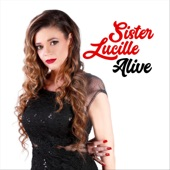 Sister Lucille - Won't Give It