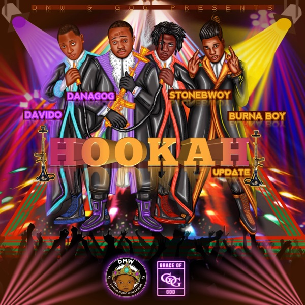 Hookah (feat. Burna Boy, Stonebwoy & Davido) [Remix] - Single