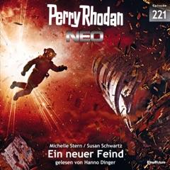 Ein neuer Feind - Perry Rhodan - Neo 221 (Ungekürzt)
