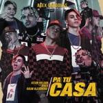songs like Pa Tu Casa