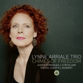Lynne Arriale Trio - Chimes of Freedom