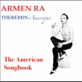 Theremin Ameriqué: The American Songbook