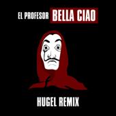 [Download] Bella Ciao (Hugel Remix) MP3