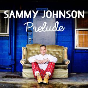 Sammy Johnson - Wishing On Your Love