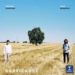 Thomas Dunford & Jean Rondeau - Barricades