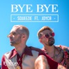 Bye Bye by Squeezie iTunes Track 1