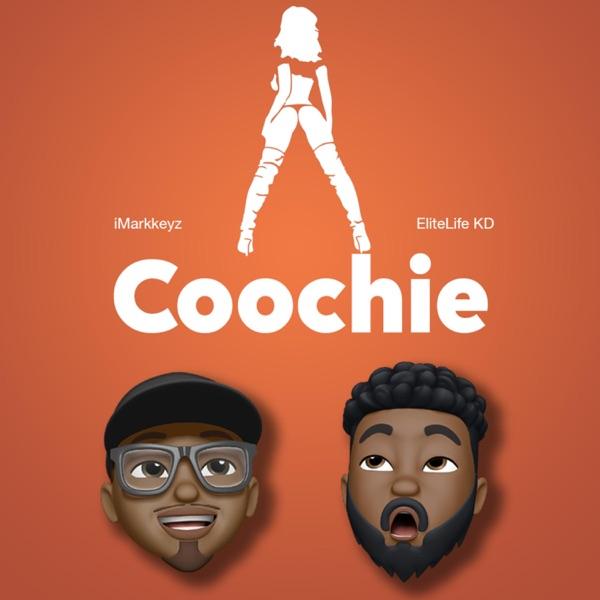 Coochie (feat. EliteLife KD) - Single