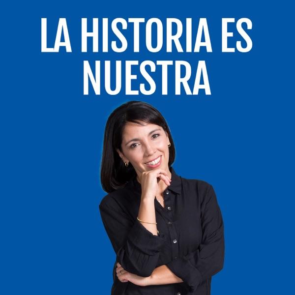 La Historia es Nuestra