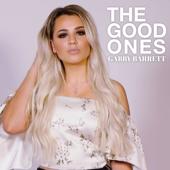 The Good Ones - Gabby Barrett Cover Art