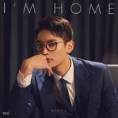 I'm Home - MINHO
