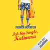 Friedrich Kalpenstein - Ich bin Single, Kalimera: Herbert 1 Grafik