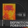 Definition Forbidden - EP