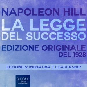 Iniziativa e leadership: La Legge des Successo 5