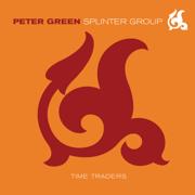 Time Traders - Peter Green Splinter Group - Peter Green Splinter Group