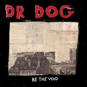 Dr. Dog - Over Here, Over There