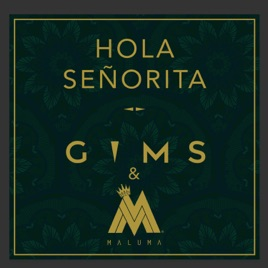 Maître Gims & Maluma – Hola Señorita – Single [iTunes Plus AAC M4A]