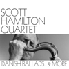 Danish Ballads... & More - Scott Hamilton