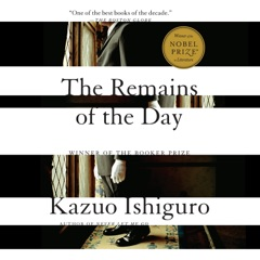 The Remains of the Day (Unabridged)