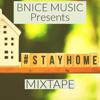 #StayHome Mixtape (Instrumental) - Bryan Bnice Lewis