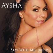 Aysha - Keep On Loving Me